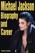 Michael Jackson: Biography and Career